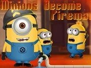 Minion Become Fireman